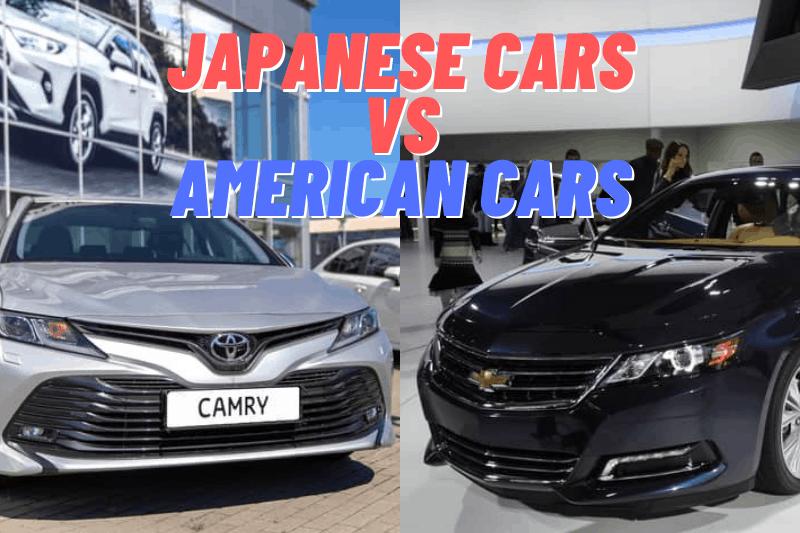 Japanese Cars vs American Cars